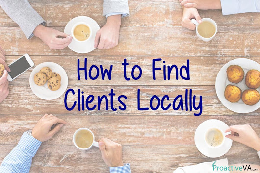 Virtual Assistants: How to Find Clients Locally