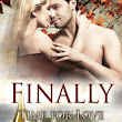 Finally (Time for Love Series #2)