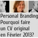 Personal Branding : Pourquoi faire un CV original en Février 2013?