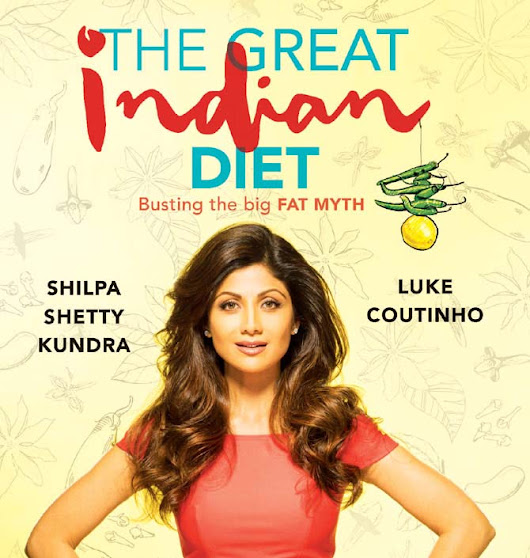 The Great Indian Diet – A Beginners book on Indian Diet
