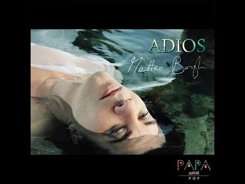 Matteo Borghi pubblica il nuovo singolo 'Adios': ''La vera bellezza è essere se stessi'