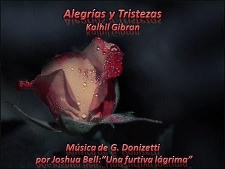 Alegrías y tristezas poema de Kalhil Gibran
