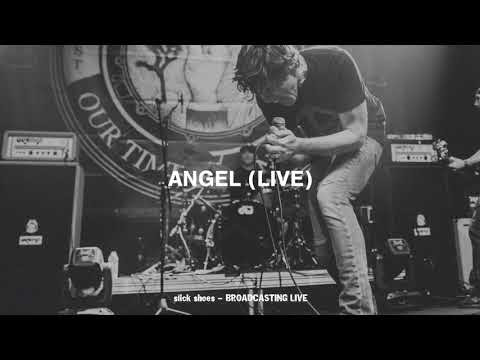 "Slick Shoes - Share ""Angel (Live)"""