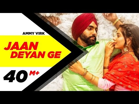 Jaan Deyan Ge lyrics by Ammy Virk | Sufna |