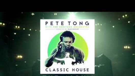 Pete tong google for Jules buckley heritage orchestra
