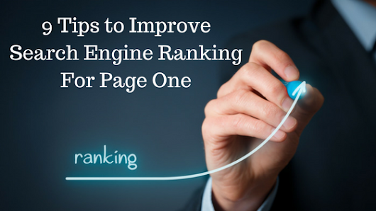 9 Tips to Improve Search Engine Ranking For Page One | Tech Tip Trick
