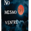 No Mesmo Ventre (In  Same Womb) - Capítulo  51 - O  prenúncio   do  mal...