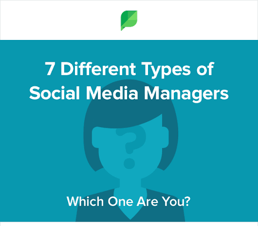 The 7 Different Types Of Social Media Managers | Da Manager Blog
