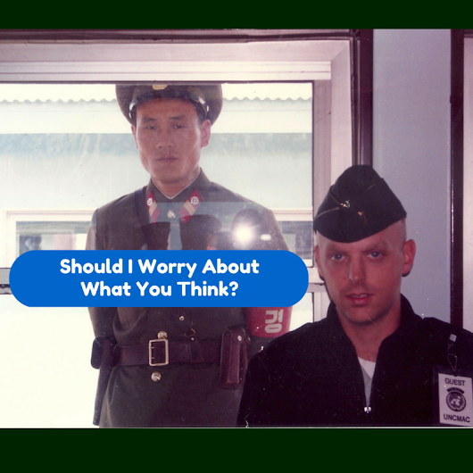 Should You Stop Worrying What Other People Think? - Military To Millions