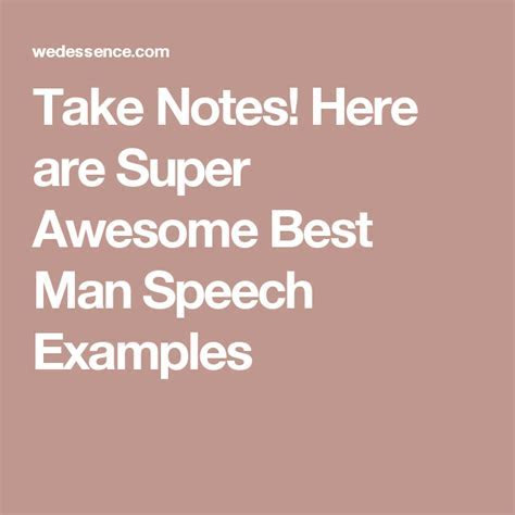 Take Notes! Here are Super Awesome Best Man Speech