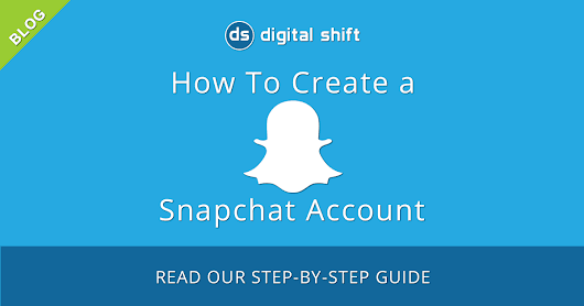 How to Create a Snapchat Account For Your Business!