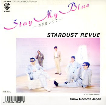 STARDUST REVUE stay my blue