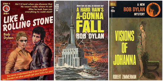 "Classic Songs by Bob Dylan Re-Imagined as Pulp Fiction Book Covers: ""Like a Rolling Stone,"" ""A Hard Rain's A-Gonna Fall"" & More"