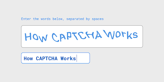 How CAPTCHA Works | Jscrambler Blog