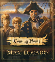 Coming Home  -              By: Max Lucado