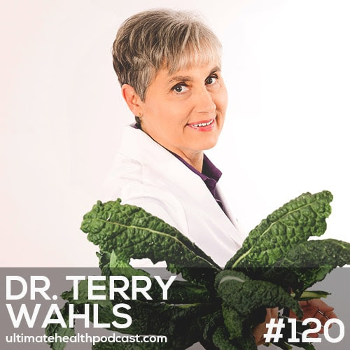 120: Dr. Terry Wahls - How To Fuel Your Mitochondria • Organ Meats For Beginners • MCT Oil And Exogenous Ketones