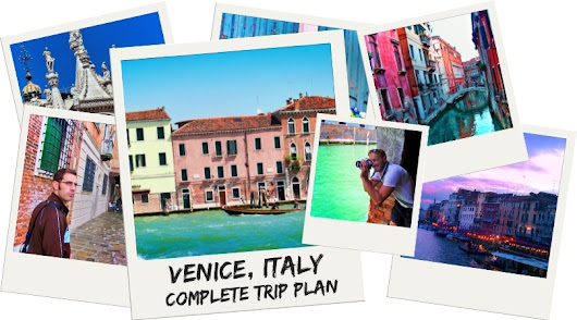 Stress free trip to Venice: plan for enjoying Venice in peace