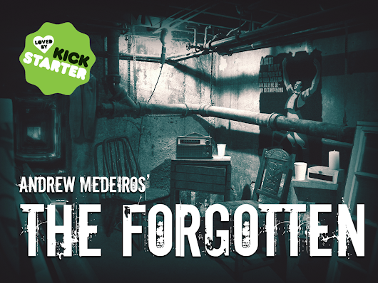 The Forgotten, a Live Action Game by Andrew Medeiros —  Kickstarter