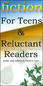 Fiction For Teens and Reluctant Readers