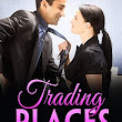 TRADING PLACES - Here for the Holidays!
