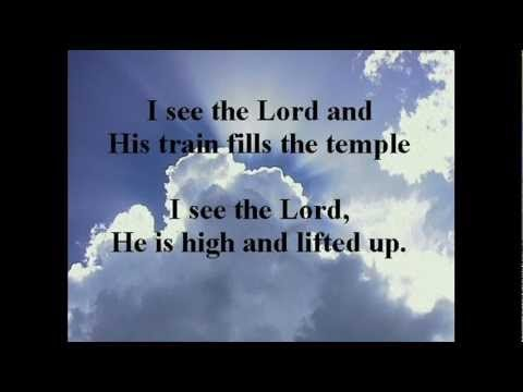 I See The Lord High And Lifted Up Lyrics