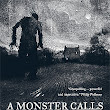 A BOOK IS A GIFT: Ness, Patrick. A MONSTER CALLS. Insightful Fiction From A Boy's Story.