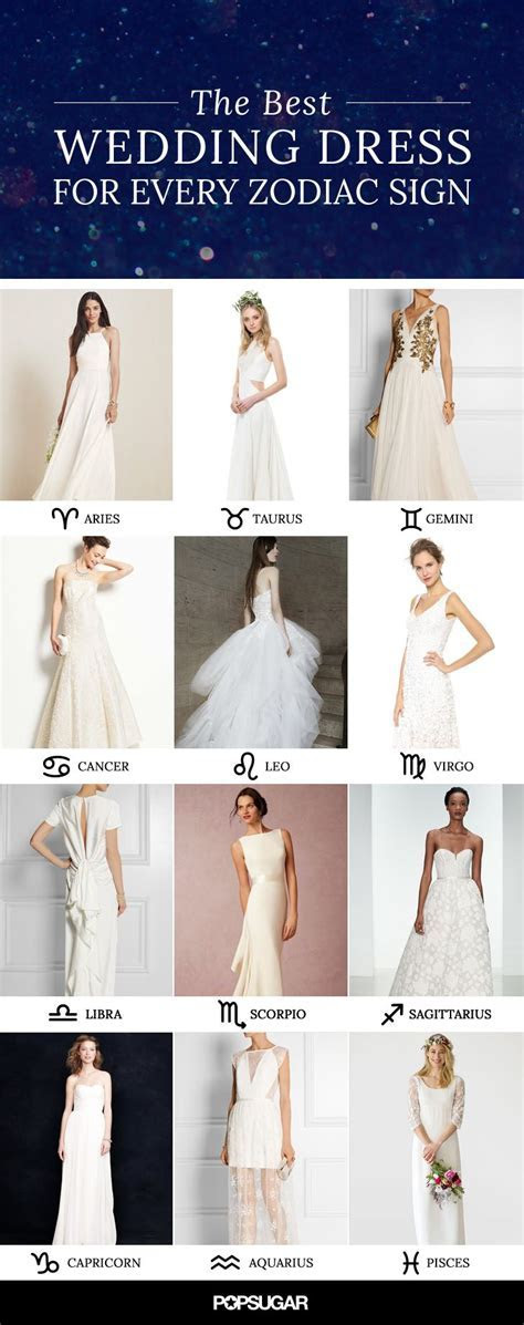 The Perfect Wedding Dress For Every Zodiac Sign   What To
