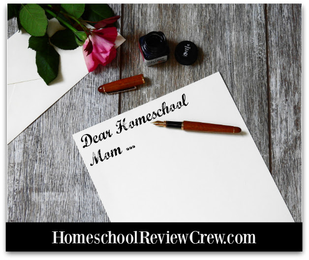 Dear Homeschool Mom ...
