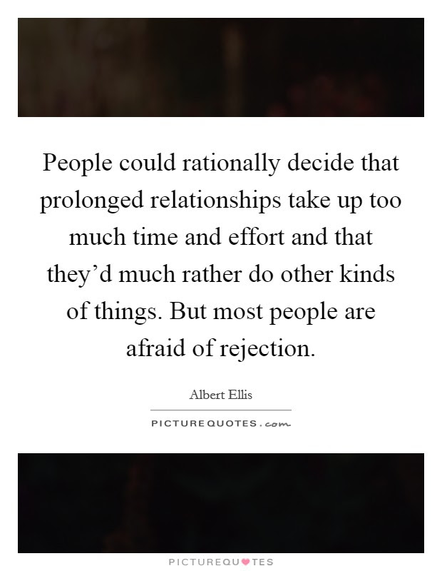 People Could Rationally Decide That Prolonged Relationships Take