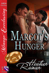 Margot's Hunger