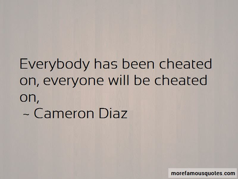 Been Cheated On Quotes Top 39 Quotes About Been Cheated On From