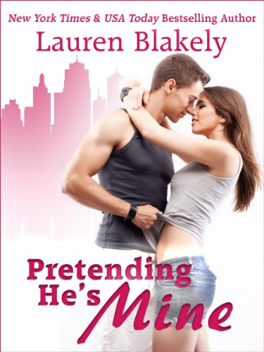 Pretending He's Mine (Caught Up In Us Series) by Lauren Blakely
