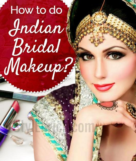 #BridalMakeupTips How to do Indian Bridal Makeup to Dazzle ...