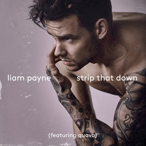 Liam Payne - Strip That Down (feat. Quavo) - Single #EXCLUSIVO  #CompraPropia  #PedidoEntregado