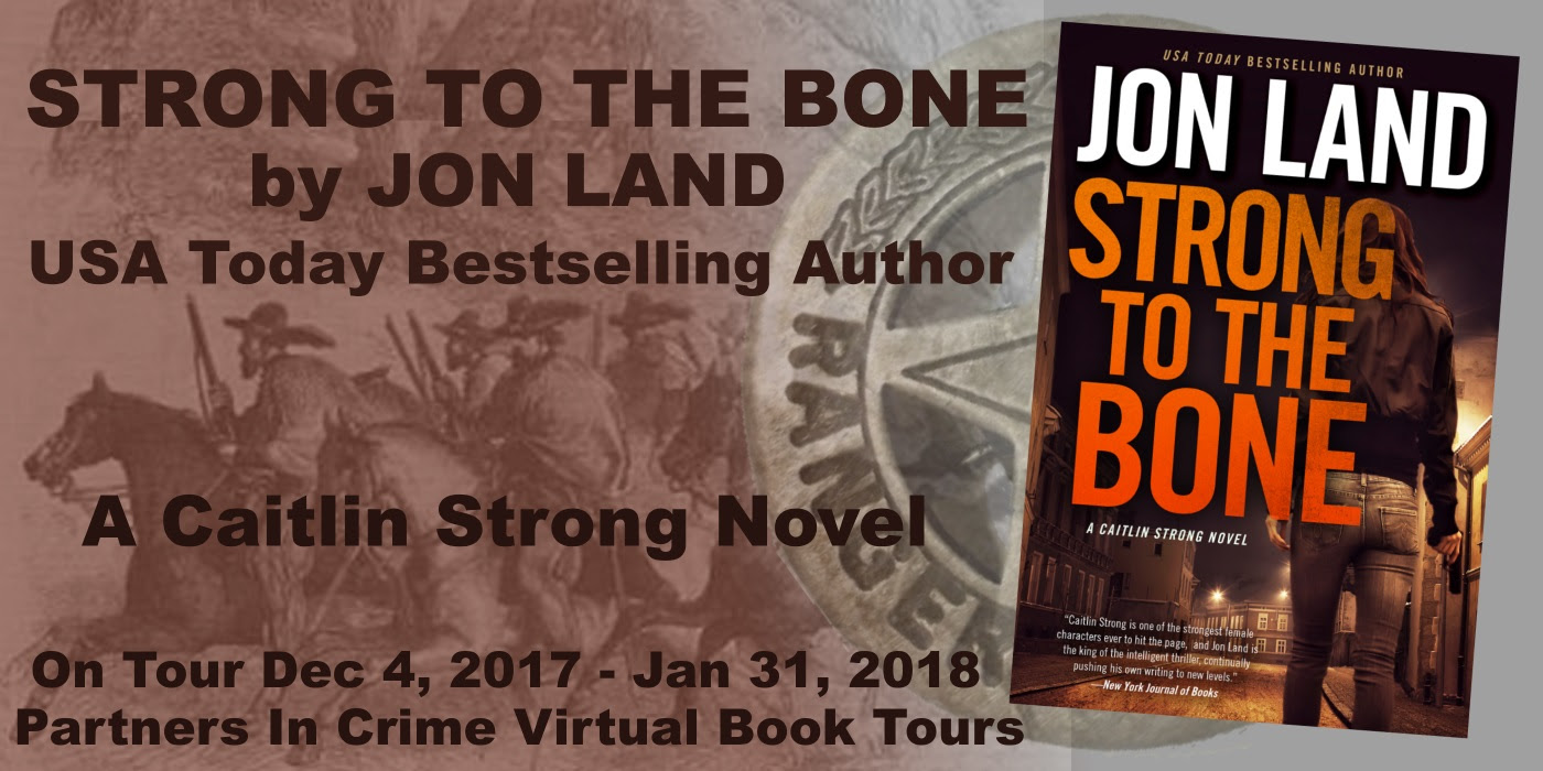 Strong to the Bone by Jon Land Banner