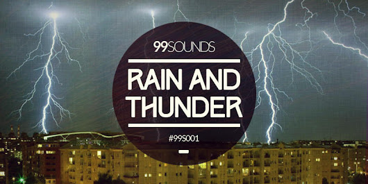 Rain And Thunder (Free Sound Library) | 99Sounds