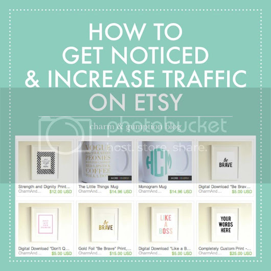 4 TIPS TO GET NOTICED AND INCREASE TRAFFIC ON ETSY