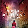 REVIEW: A Curious Beginning by Deanna Raybourn