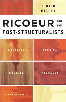 ricoeur and the post structuralists