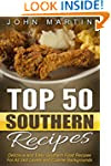 Top 50 Southern Recipes - Authentic S...