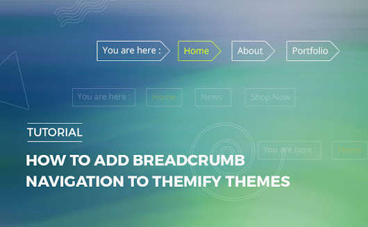 How to Add Breadcrumb Navigation to Themify Themes!