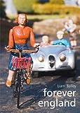 Forever England: Photographs from Bekonscot Model Village