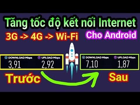 Ứng dụng Tăng tốc độ Internet cực hiệu quả cho Android   Chuyển hóa 3G sang 4G sang Wi-Fi  BEST APP