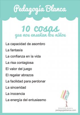 10 Cosas Que Nos Enseñan los niños