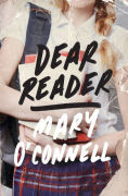 Title: Dear Reader, Author: Mary O'Connell