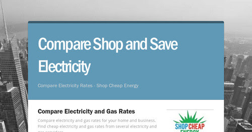 Compare Shop and Save Electricity