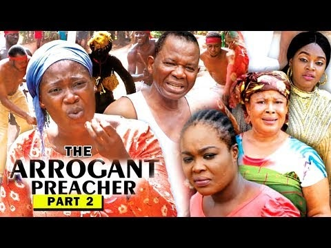 DOWNLOAD: The Arrogant Preacher Part 2 Latest Nigerian 2019 Nollywood Movie