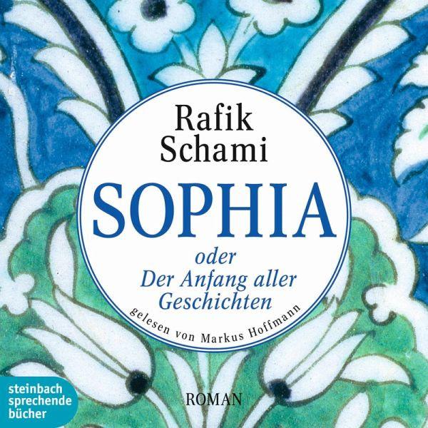 Sophia Oder Der Anfang Aller Geschichten Gekürzt Mp3 Download