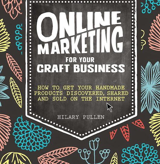 'Online Marketing for Your Craft Business': A Review