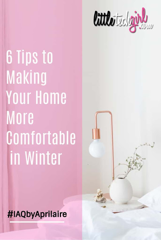 6 Tips to Making Your Home More Comfortable in Winter